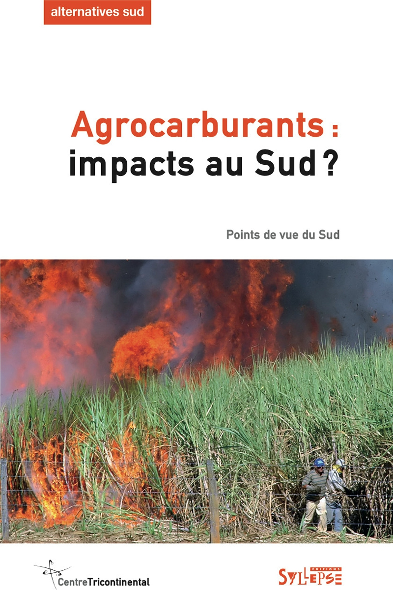 Agrocarburants : impacts au Sud ? Alternatives Sud