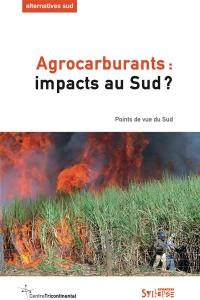 Agrocarburants : impacts au Sud ?
