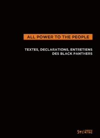 All power to the people (Textes et d�clarations des Black Panthers)