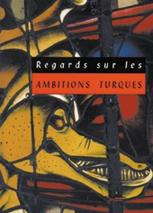 Regards sur les ambitions turques