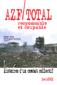AZF/Total, responsable et coupable