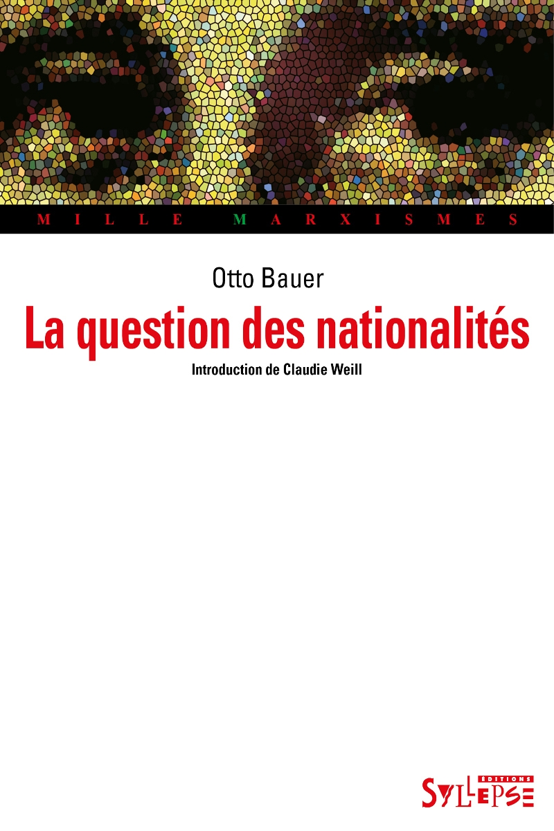 La question des nationalités Mille marxismes