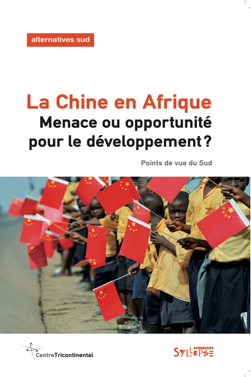 La Chine en Afrique Alternatives Sud