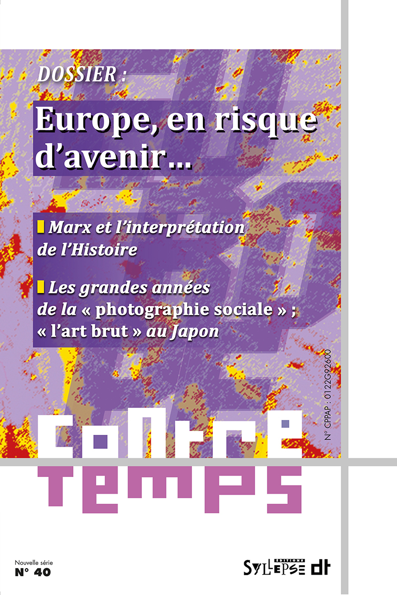 Europe, en risque d'avenir… ContreTemps