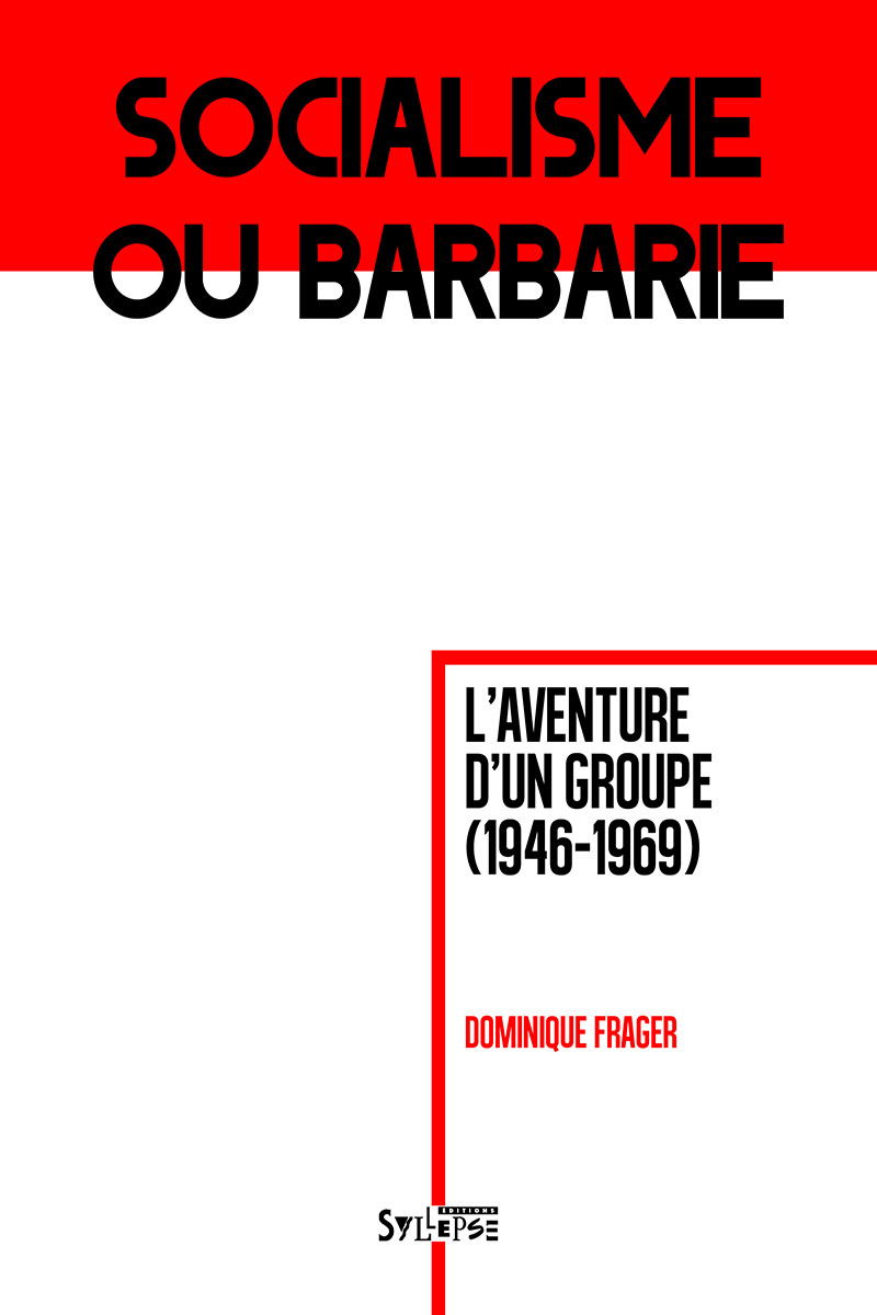 Socialisme ou barbarie Utopie Critique