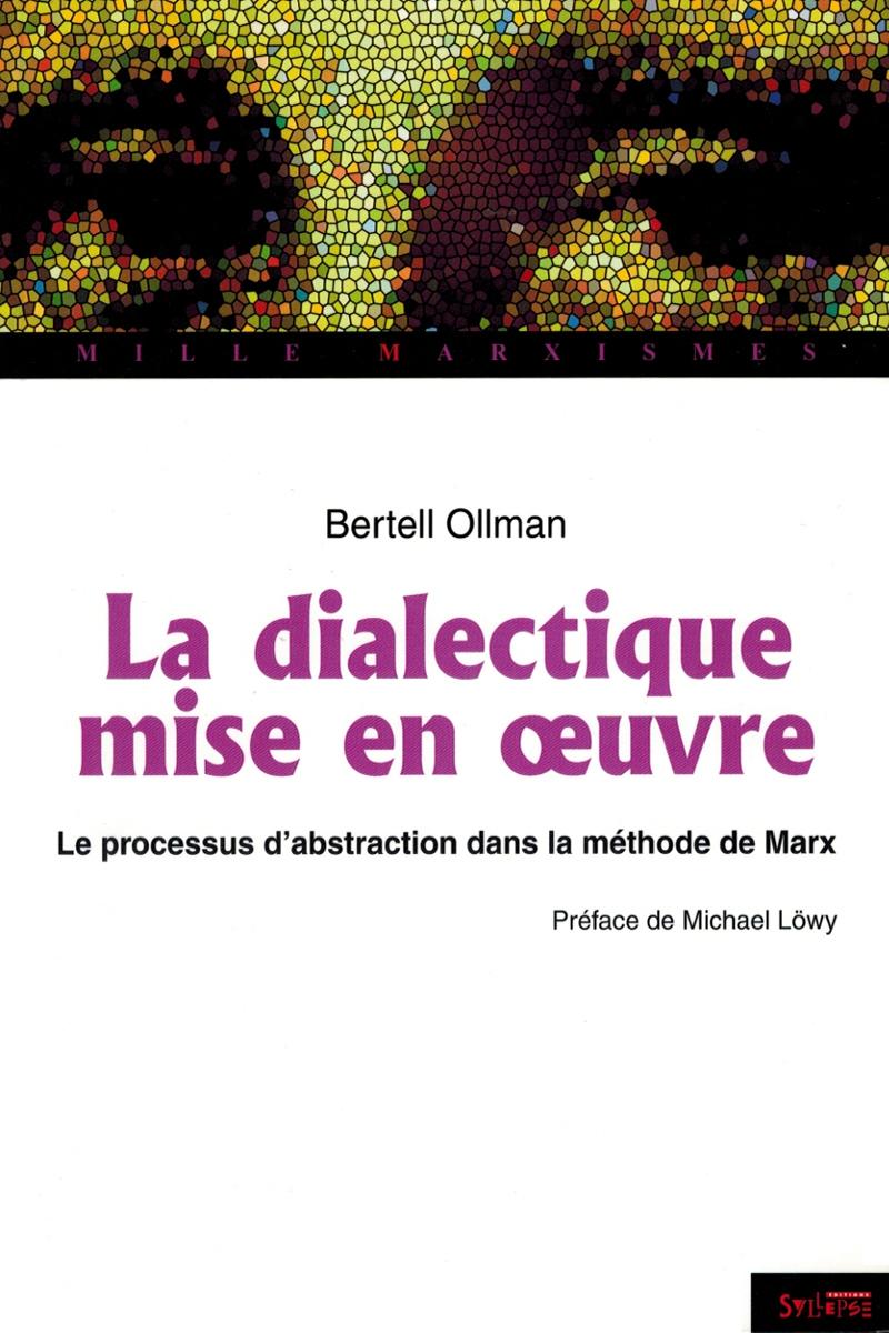La dialectique mise en uvre editions syllepse for Mise en oeuvre resine epoxy