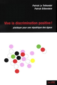 Vive la discrimination positive !