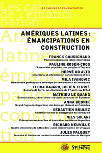 Amériques latines: émancipations en construction