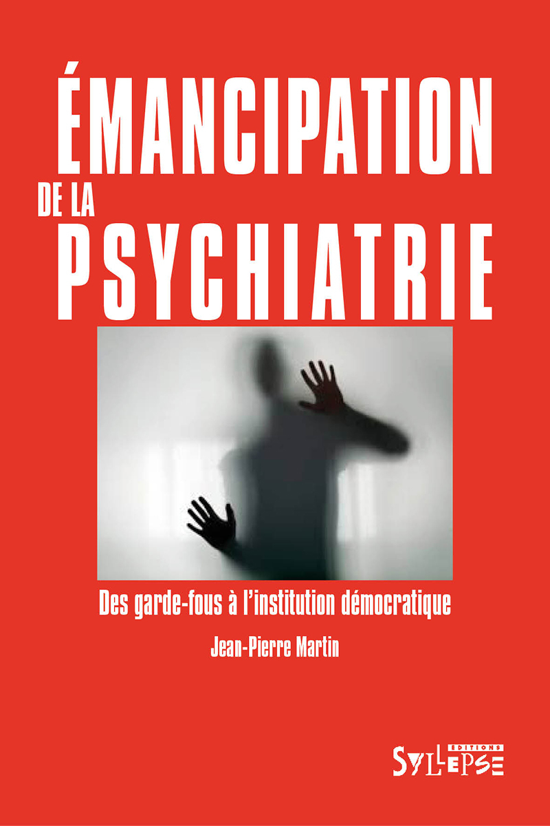 Émancipation de la psychiatrie Utopie Critique