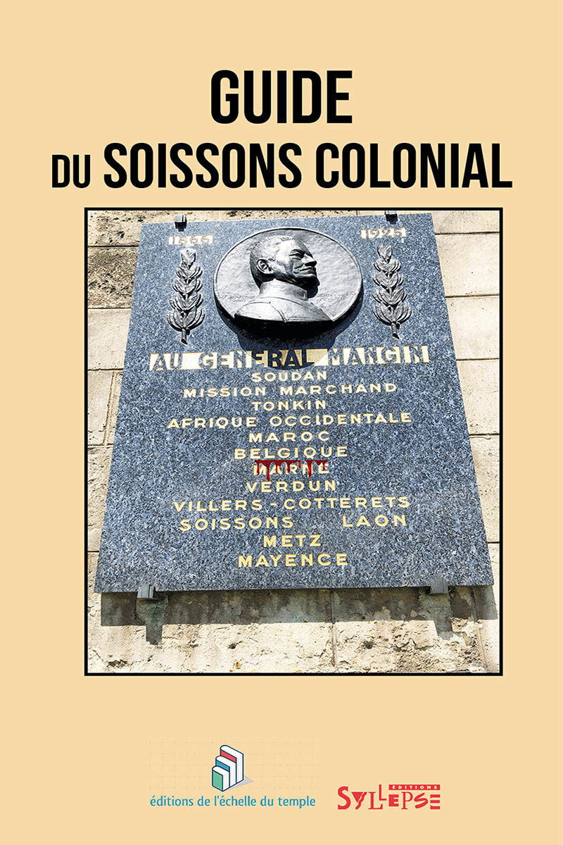 Guide du Soissons colonial Arguments et mouvements