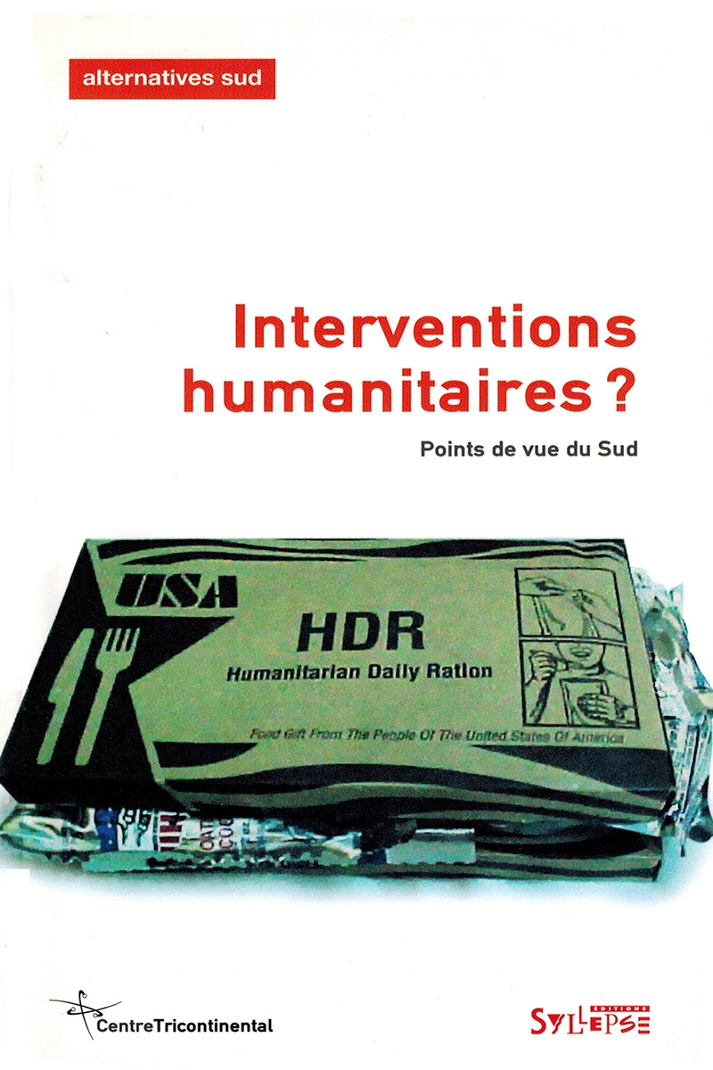 Interventions humanitaires ? Alternatives Sud