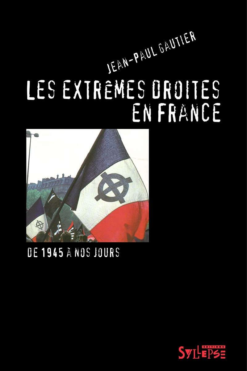 Les extr mes droites en france editions syllepse for Les bonnes manieres a table en france