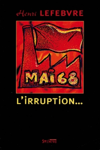 Mai 68, l'irruption…