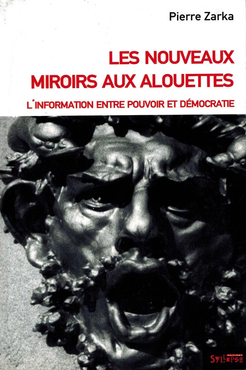 Les nouveaux miroirs aux alouettes editions syllepse for Miroir au alouette