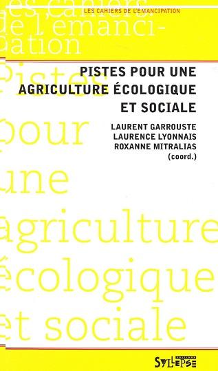 Pistes pour une agriculture écologique et sociale