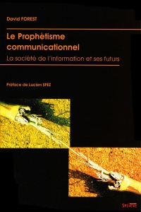 Le prophétisme communicationnel