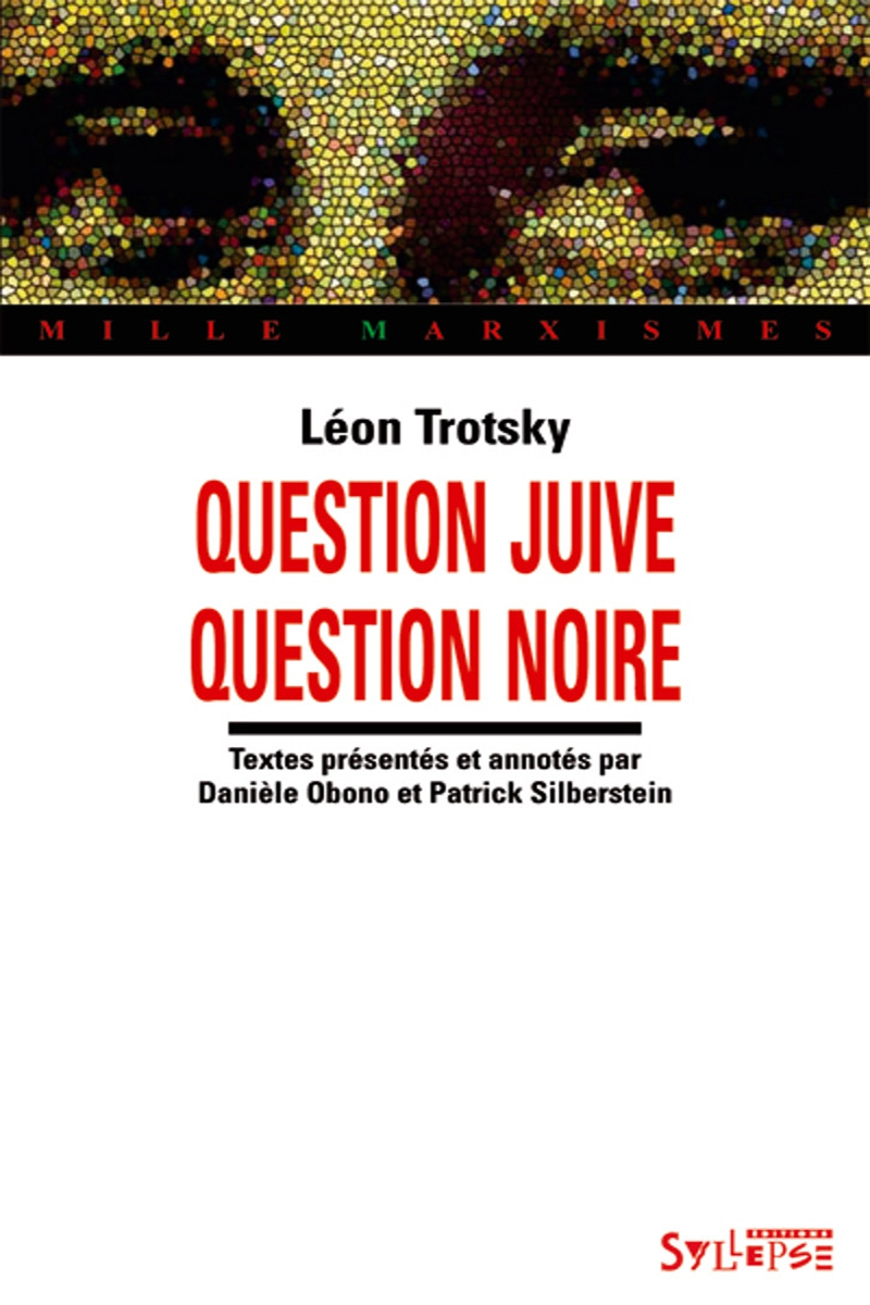 Question juive/Question noire Mille Marxismes