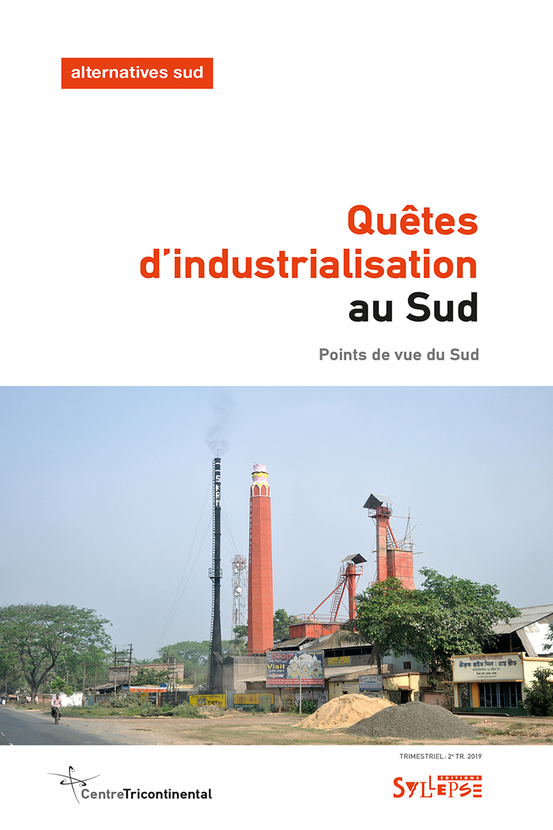 Quêtes d'industrialisation au Sud Alternatives Sud