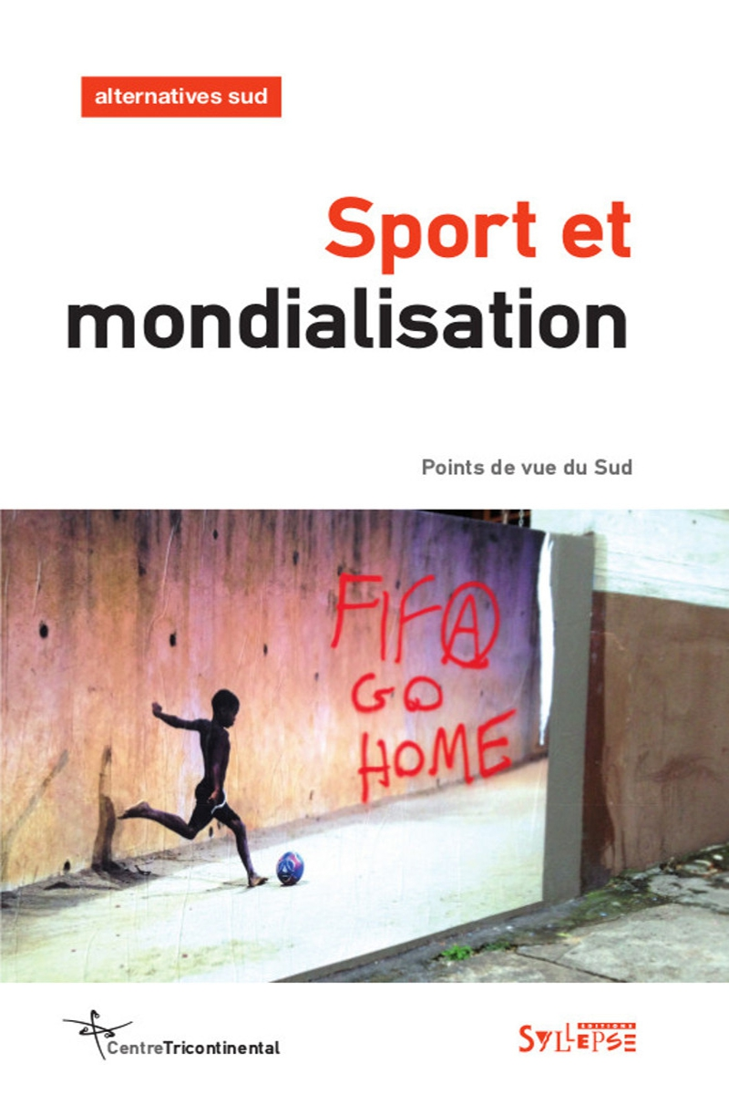 Sport et mondialisation Alternatives Sud