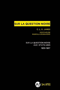 Sur la question noire