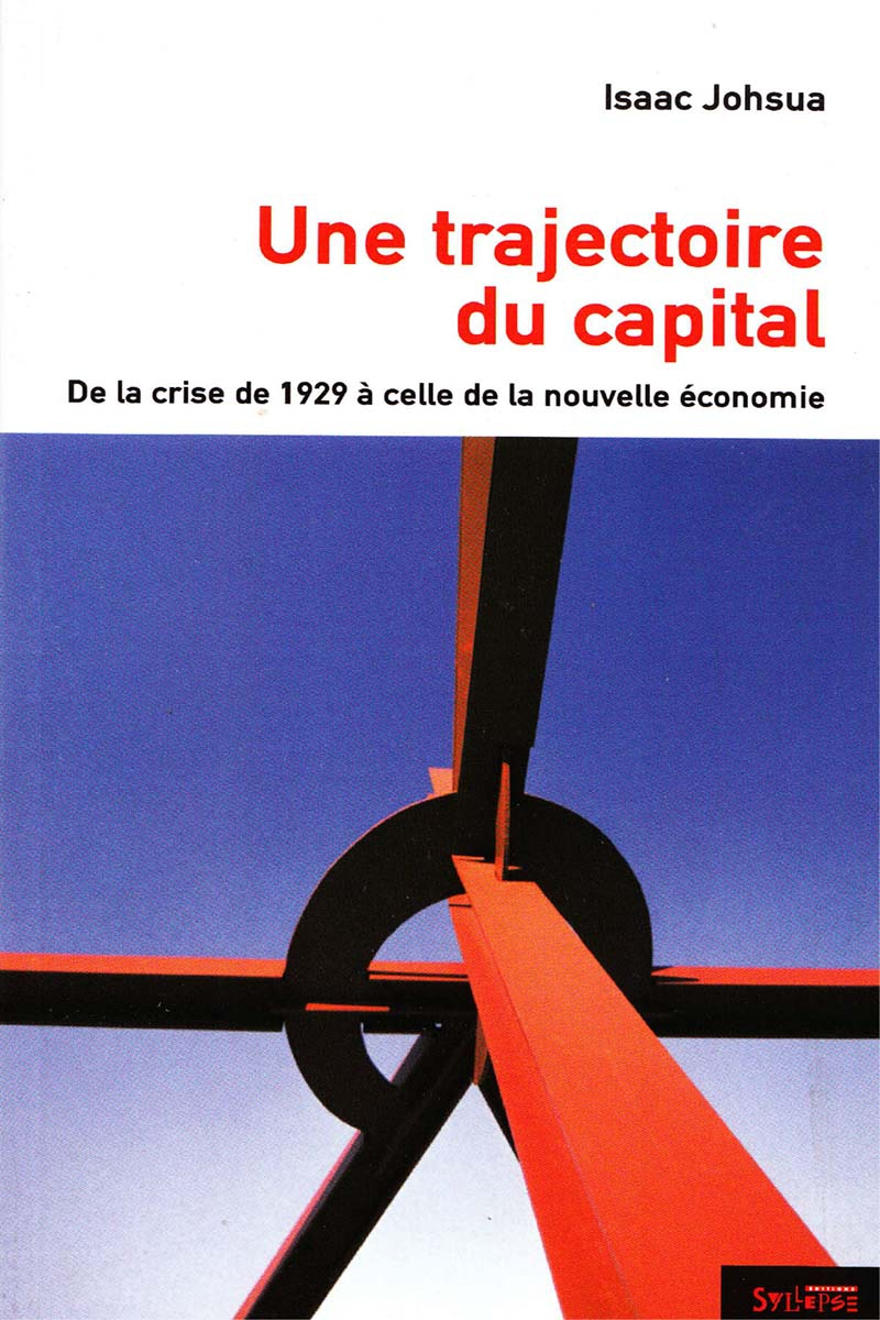Une trajectoire du capital Utopie Critique