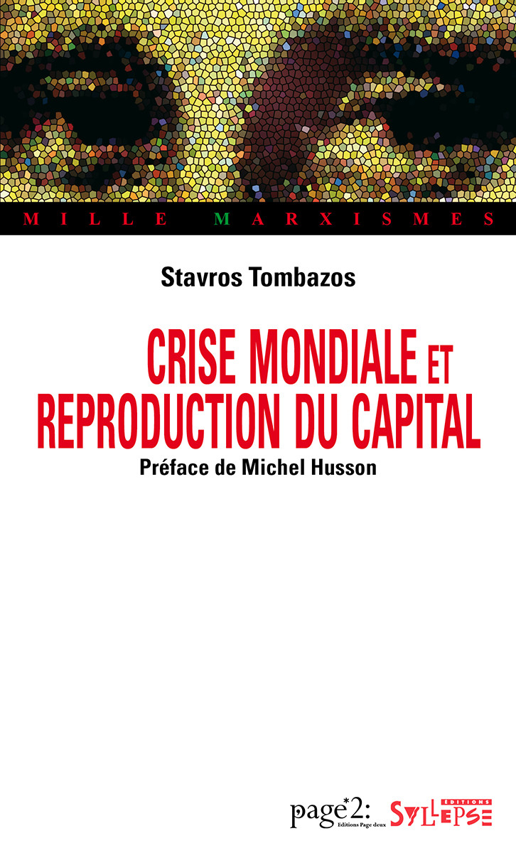 Crise mondiale et reproduction du capital Mille Marxismes
