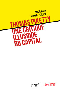 Thomas Piketty: une critique illusoire du capital